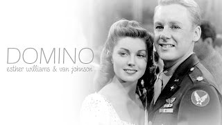 Domino [Esther Williams & Van Johnson]