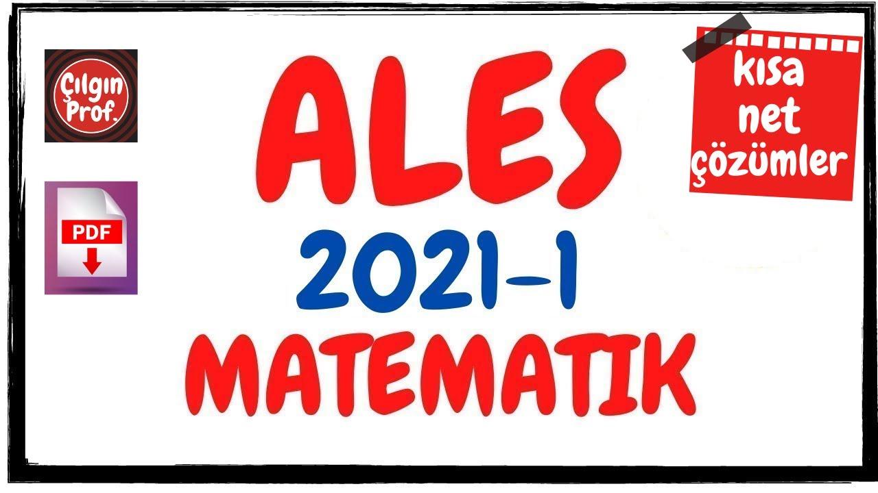 (2021/1) ALES Matematik Soru Çözümleri (PDF Açıklamada) - ALES Matematik (2 Mayıs 2021)
