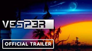 Vesper - Official Release Trailer
