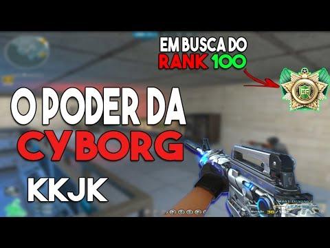 EM BUSCA DO RANK 100 - #20 | O PODER DA CYBORG KKJK | CROSSFIRE AL