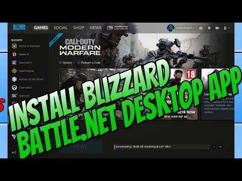How To Install Blizzard Battle.net Desktop App | Download Call Of Duty Modern Warfare Open Beta
