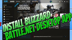 How To Install Blizzard Battle.net Desktop App | Download Call Of Duty Modern Warfare Open Beta