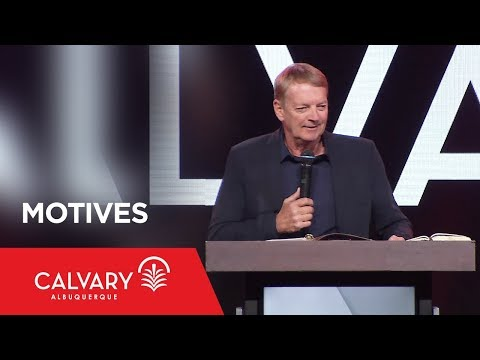 Motives - Acts 20:22-24 - Chip Lusko