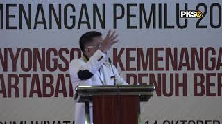 Orasi Presiden PKS - Konsolidasi Nasional Pemenangan Pemilu 2019    part 2