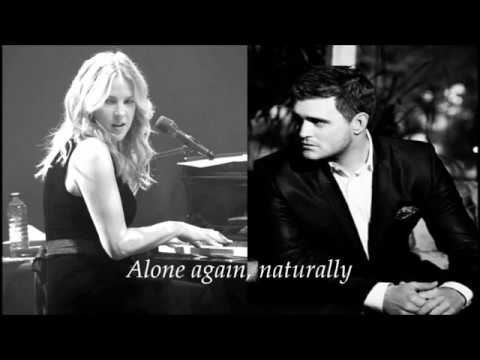 Diana Krall Alone Again (Naturally) (feat. Michael Bublé) Lyrics