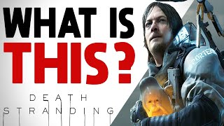 Death Stranding Made Me Question What A GAME Actually  S