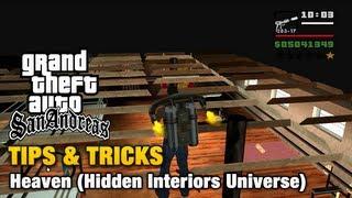 GTA San Andreas - Tips & Tricks - Heaven (Hidden Interiors Universe)