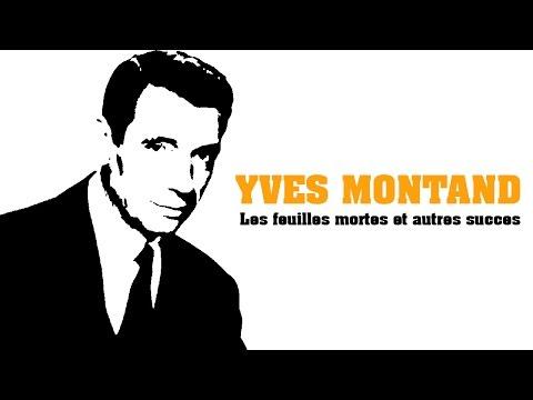 Yves Montand - Les feuilles mortes et autres succès (Full Album / Album complet)