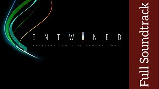Entwined: Original Soundtrack | High Quality | Sam Marshall