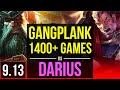 GANGPLANK vs DARIUS (TOP) | 1400+ games, 3 early solo kills, KDA 9/1/2 | EUW Master | v9.13