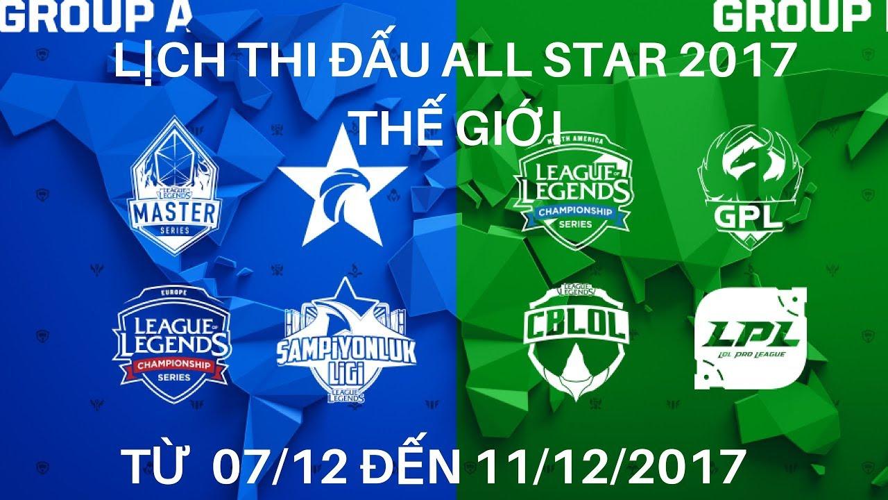 Lịch thi đấu Allstar 2017 thế giới – Allstar 2017 SCHEDULE – League of legends