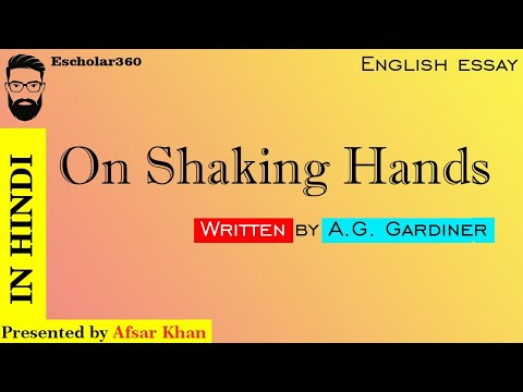 ag gardiner essay on shaking hands