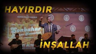 Sincanlı Mustafa Taş - Hayırdır İnşallah KONSER