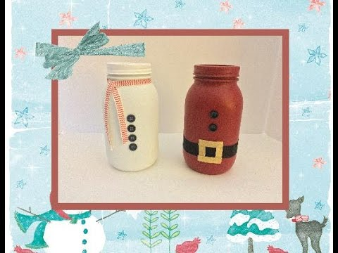 Diy Frosty And Santa Mason Jars Youtube