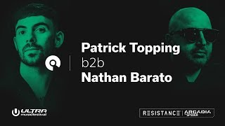 Patrick Topping b2b Nathan Barato @ Ultra 2018: Resistance Arcadia Spider - Day 3 (BE-AT.TV)