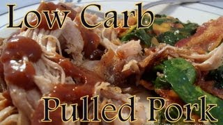 "Atkins Diet Recipes: Low Carb ""smoked"" Pulled Pork (if)"