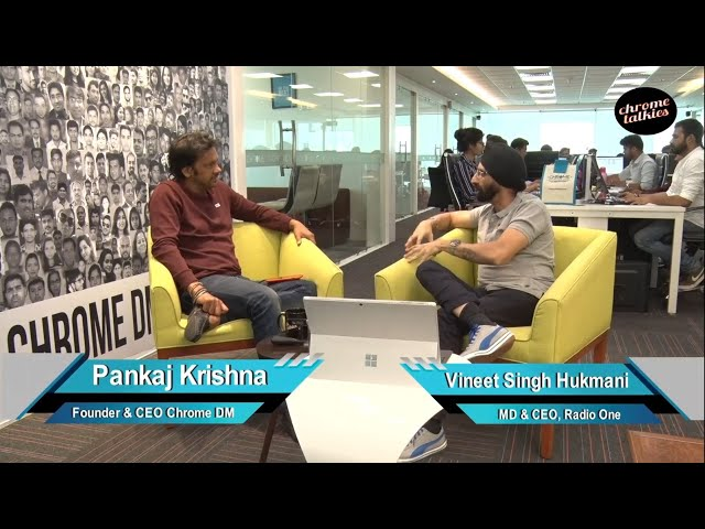 Chrome Talkies S1 Ep3 - Vineet Singh Hukmani, MD & CEO - Radio One Promo; Oct 2018