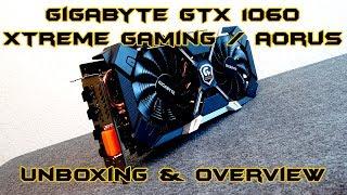 Gigabyte nVidia Geforce GTX 1060 Xtreme Gaming/ Aorus Unboxing & Vorstellung - German/ Deutsch