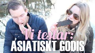 Therese och Anders testar: ASIATISKT godis