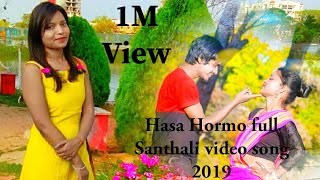 Hasa Hormo modern cum traditional Santhali full song 2019 HD Video singer Tinku tiger murmu