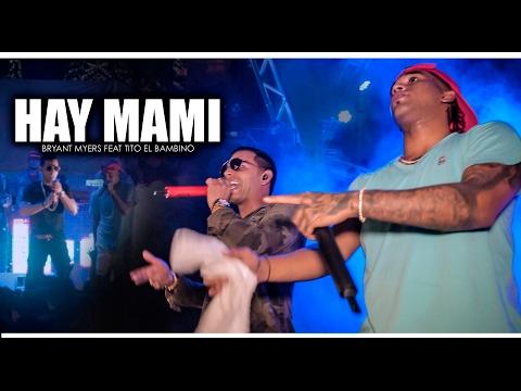 Ay Mami- Bryant Myers & Tito el Bambino ( En Vivo Monte Hatillo)
