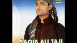 SAQIB ALI TAJI  & ALI MOHAMMAD TAJI QAWWAL (NEW ALBUM) 2011 {AA MUSIC}