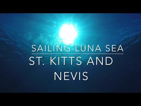 St Kitts and Nevis | S2 E21 |  Sailing Luna Sea | Travel Blog | Eastern Caribbean