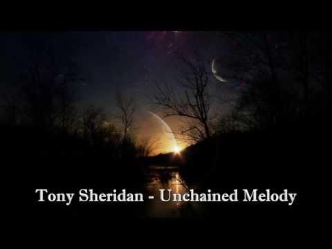 Tony Sheridan- Unchained Melody