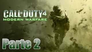 Call of Duty 4: Modern Warfare Gameplay Español Parte 2 - Pc 1080p 60 fps - No Comentado