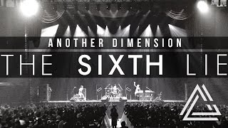 THE SIXTH LIE - Another Dimension