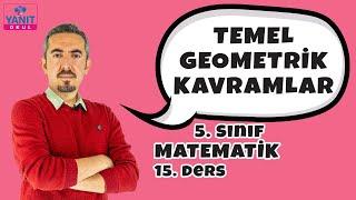 Temel Geometrik Kavramlar | 5. Sınıf Matematik Konu Anlatımları