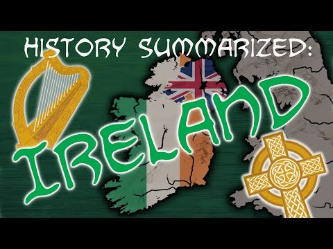 History Summarized: Ireland