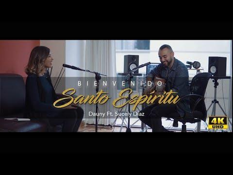 Bienvenido Santo Espíritu - Dauny Ft. Sucely Diaz - Conexzion Directa
