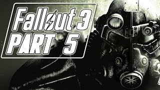 Fallout 3 (Modded) - Let's Play (Bad Girl Edition) - Part 5 -