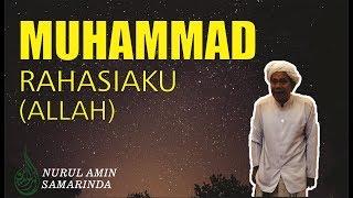 Download Video Muhammad tu Rahasiaku (Allah) - Guru Udin | Pengajian Rutin Malam Jum'at | Nurul Amin Samarinda MP3 3GP MP4
