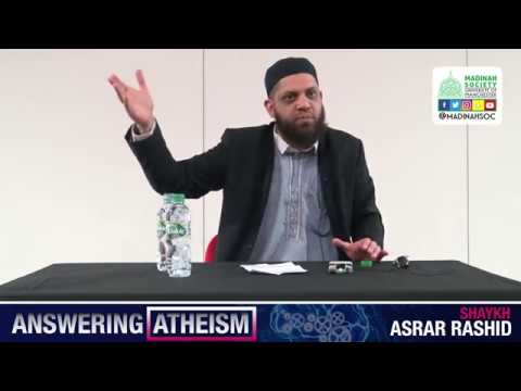 Answering Atheism - University of Manchester | Shaykh Asrar