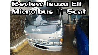 Review Isuzu Elf Micro bus 11 seat