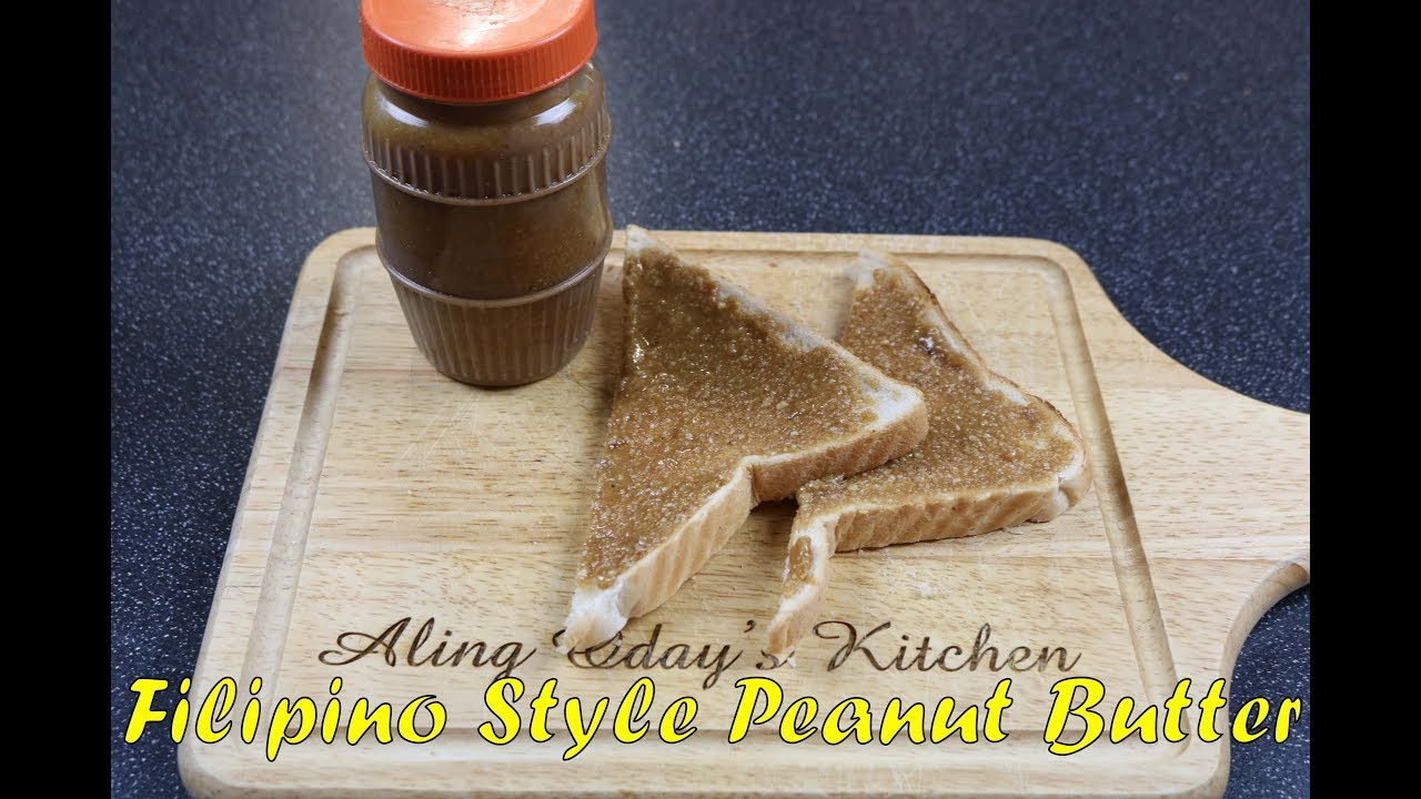 Filipino Style Peanut Butter Youtube