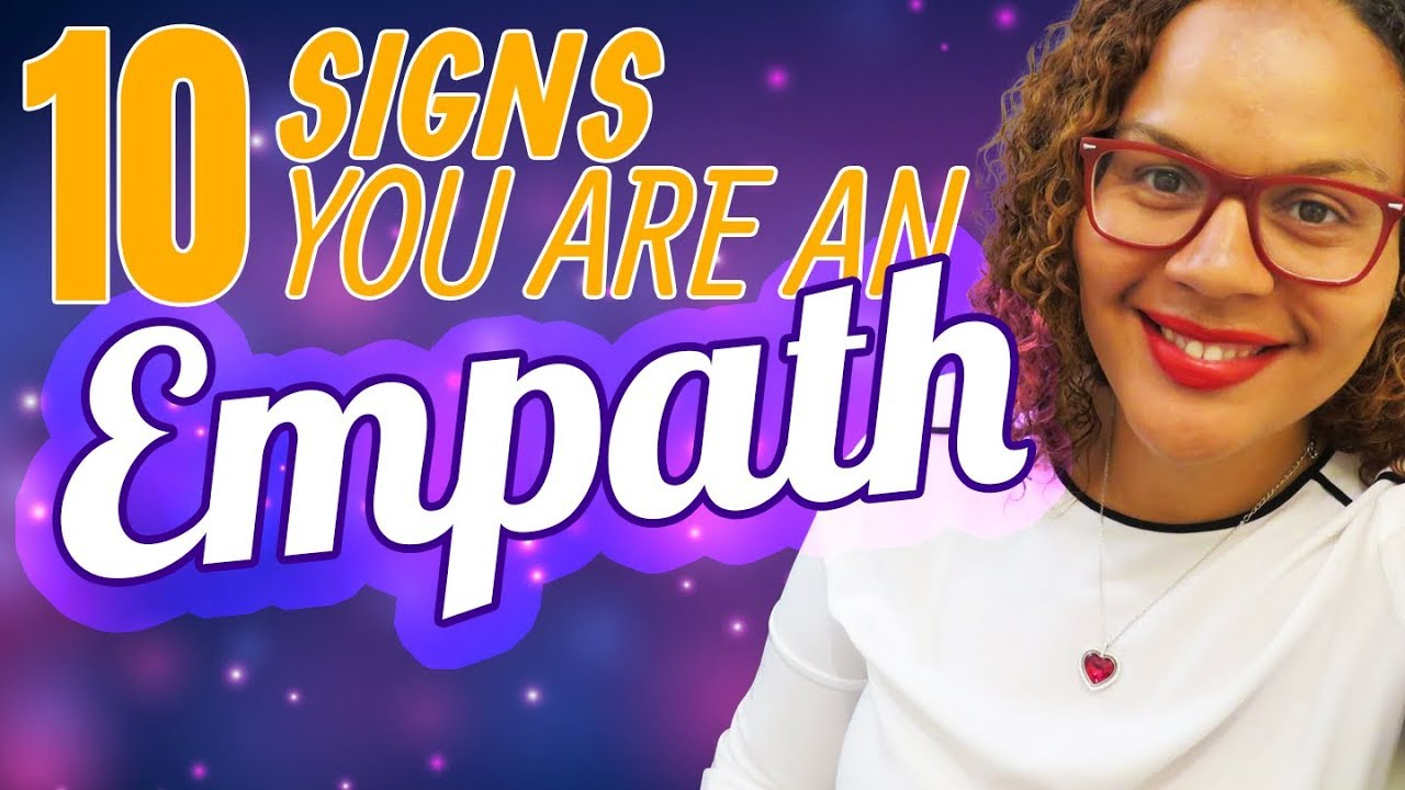 10 signs you're an empath / highly sensitive person