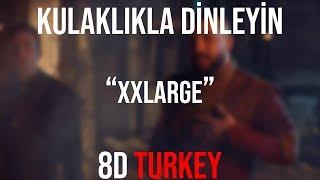 Mert Abi Feat. Burry Soprano - XXLARGE (8D VERSION)