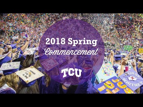 TCU 2018 Spring Commencement