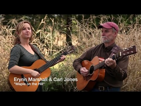 Official Video: Erynn Marshall & Carl Jones  www.Dittyville.com - Maple on the Hill