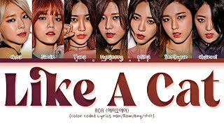 AOA (에이오에이) - 'Like a Cat' Lyrics [Color Coded Lyric…