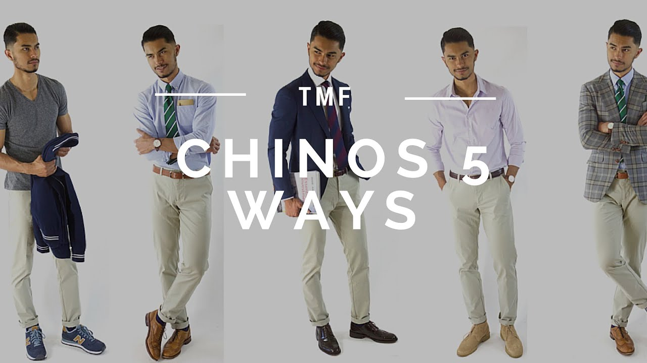 9e8d90c292f How to Wear Chinos 5 Ways - YouTube