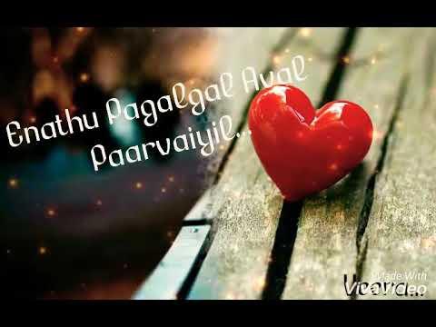 Ennai Thaalaatta varuvaalo lyrics whatsapp status