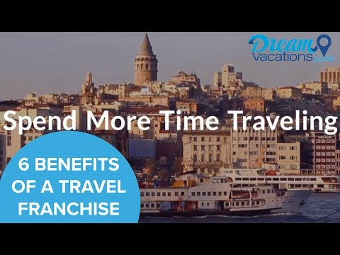 Top 6 Benefits of Travel Agency Franchises
