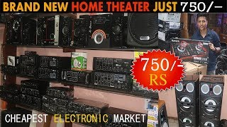 BRAND NEW HOME THEATER JUST 750/-   cheapest Electronic market ,DJ lights,, Market