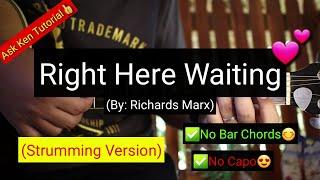 Right Here Waiting - Richard Marx (Strumming Version) | (Guitar Tutorial)