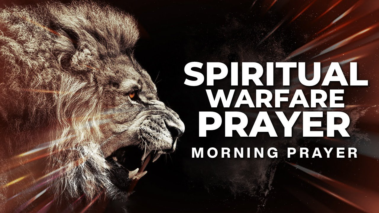 Fight Satan With Prayer | A PRAYER FOR SPIRITUAL WARFARE
