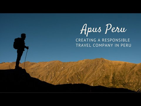 Creating a Responsible Travel Company in Peru